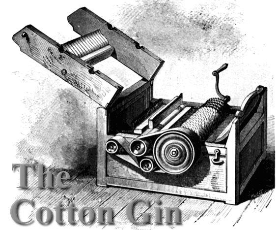 Cotton Gin)Eli Whitneyu0027s invention u003d cotton engine short staple - flex well küchen