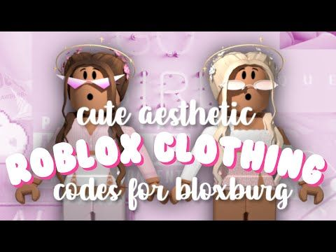 Roblox Girl Outfit Ideas With Codes Cute Aesthetic Outfit Codes For Bloxburg Roblox Youtube In 2020 Roblox Coding Roblox Pictures