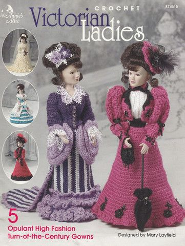 Crochet Victorian Ladies Doll Gowns - 5 Patterns - Opulant High Fashion Turn-of-the-Century Gowns - Annies Attic 874615 - SewJewel - 1