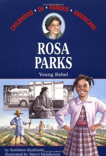 Rosa Parks (Childhood of Famous Americans) by Kathleen Kudlinski (purchased 08/2013, Rainbow)