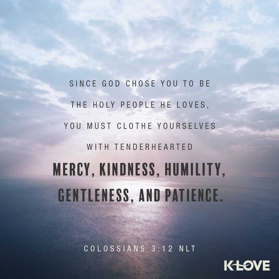 #VOTD #scripture #mercy #kindness #chosen #humility