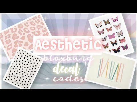 Aesthetic Bloxburg Decals Codes Cute Decals Youtube Custom Decals Room Decals Decal Design