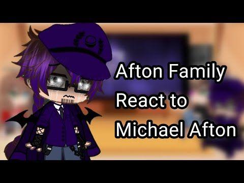 Afton Family React To Michael Afton Memes Links In The Desc Youtube Afton Sick Meme Memes