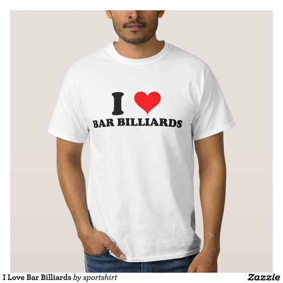 I Love Bar Billiards Shirt