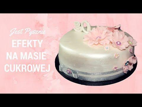 Dekoracja Tortu Nablyszczanie Masy Cukrowej Jest Pysznie Youtube Desserts Cake Birthday Cake