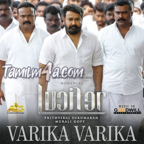 Varika Varika From Lucifer 2019 Mp3 320kbps Malayalam Itunes M4a Download Mp3 320kbps Free Itunes Music Download Mp3