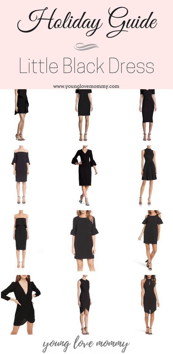 Holiday Dress Guide | Little Black Dress | Young Love Mommy , special occasion dresses