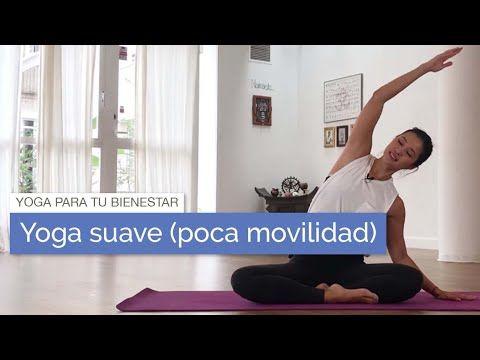 Yoga Suave Para Personas Con Poca Movilidad Yoga Suave Yoga Para Relajar Yoga