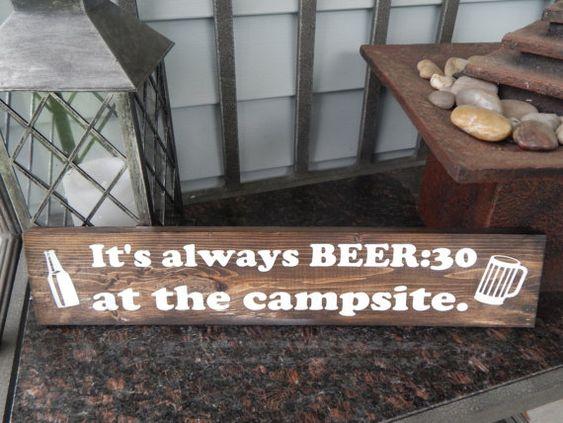 Funny beer quote sign, campsite decor, camper decor, indoor / oudoor Campsite sign ' It's always Beer thirty at the campsite' $13.00 USD