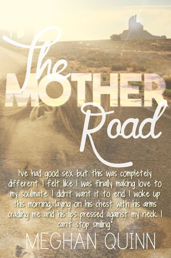 Mother Road by Meghan Quinn