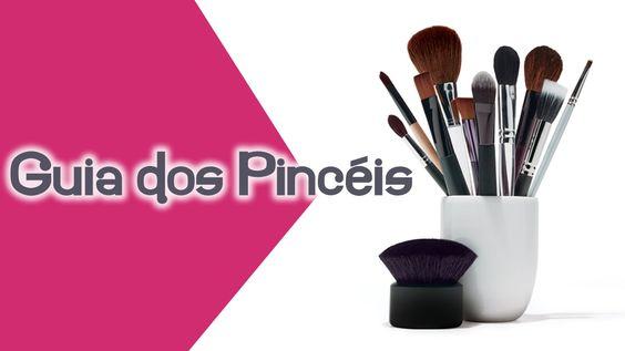 Guia de Pincéis    por Thatiane Lovato | Atmosfera glamour       - http://modatrade.com.br/guia-de-pinc-is