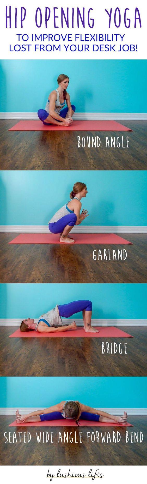Hip Opening Yoga Poses to Improve Flexibility    lushiousLIFTS.com
