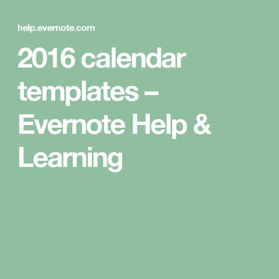 2016 calendar templates \u2013 Evernote Help  Learning Evernote