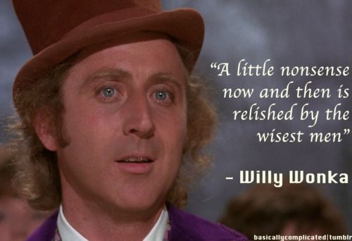 Image result for gene wilder quotes last forever