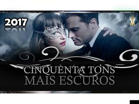 Cinquenta Tons Mais Escuros 2017 Romance Filme Completo