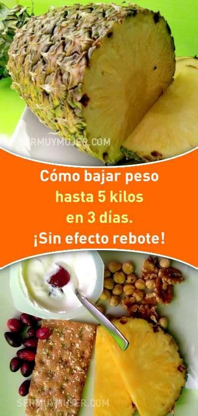 Cómo Bajar Peso Hasta 5 Kilos En 3 Días Sin Efecto Rebote Bajardepeso Perderpeso Adelgazar Quemargrasa Adelg Diet And Nutrition Healthy Healthy Cooking