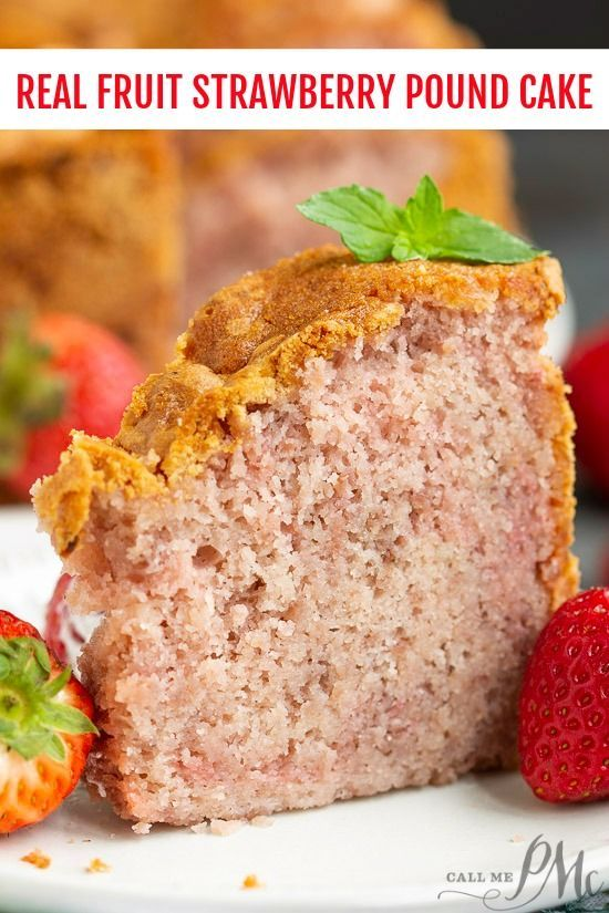 Real Fruit Strawberry Buttermilk Pound Cake No Jello Or Kool Aid Recipe I Made This For A Party An Fresh Fruit Desserts Pound Cake With Strawberries Recipes