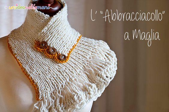 scaldacollo a maglia, scaldacollo ai ferri, scaldacollo uncinetto, scaldacollo di lana, modello scaldacollo, abbraccia collo di lana,