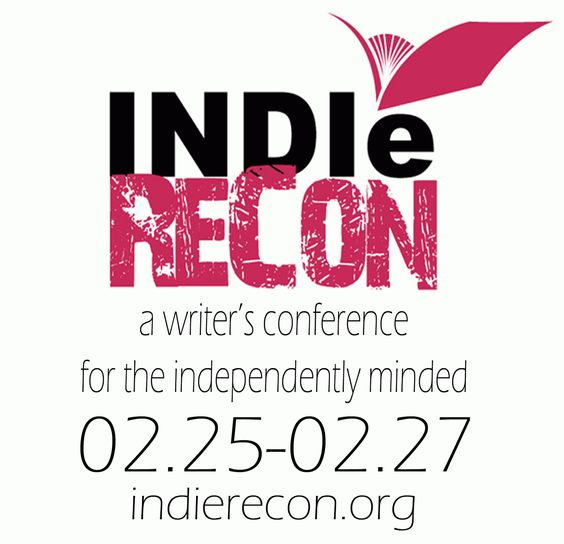 IndieReCon - Making Indie Publishing a Mission Possible (February 25-27, 2014 is 2nd year) - #FREE and online!!