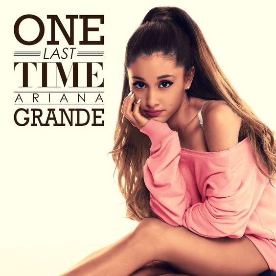Ariana Grande – One Last Time (single cover art)
