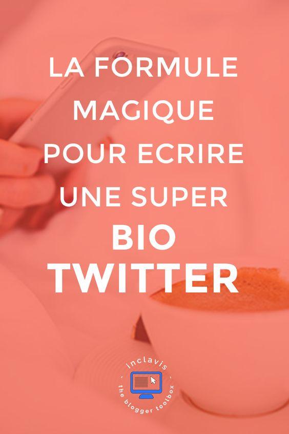 La formule magique pour avoir une super bio Twitter