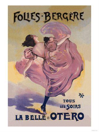 La Belle Otero -tous les soirs! Folies Bergere