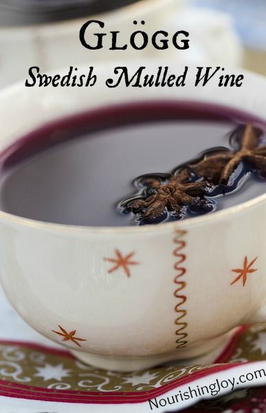 Glögg: Swedish Mulled Wine from NourishingJoy.com. Glogg is the perfect cozy drink for winter... mmmm....
