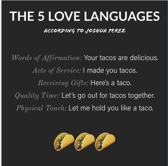 Image result for love languages tacos