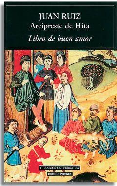 El libro del buen amor. Juan Ruíz, Arcipreste de Hita. Mestas ...