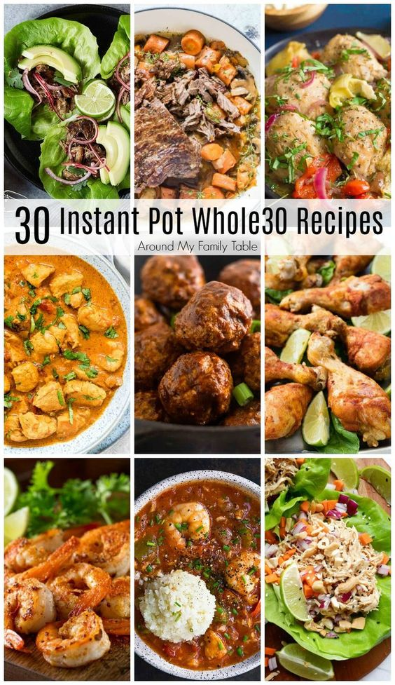One Month of Whole30 Instant Pot Recipes - Around My Family Table