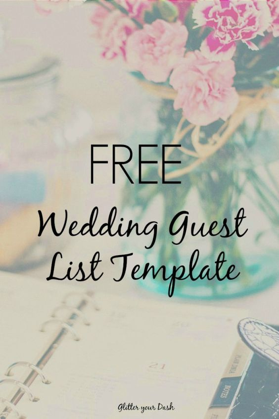 Glitter your Dash Free Wedding Guest List Template Do It - free wedding guest list template