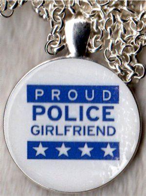 Proud Police Girlfriend Necklace...wouldnt wear it but its cute! <3