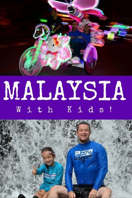 Malaysia with Kids: Our Family Travel Guide