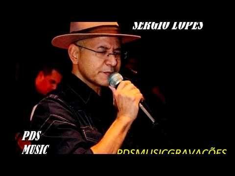 As Melhores De Sergio Lopes Youtube Musica Gospel Youtube Musica