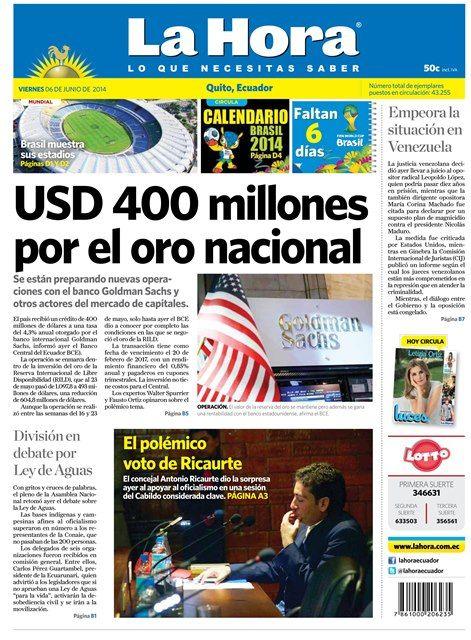 Los temas destacados: Brasil muestra sus estadios, Empeora la situación en Venezuela, $400 millones por el oro nacional, División en debate por Ley de Aguas y El polémico voto de Ricaurte.