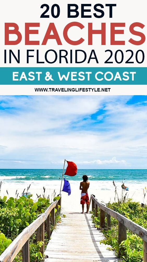 20 Best Beaches In Florida 2020 East West Coast Best Beach In Florida Florida Beaches Best Places To Camp