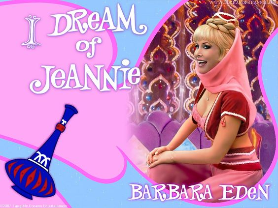 I Dream of Jeannie. I always thought Jeannie could do better than Larry Hagman.