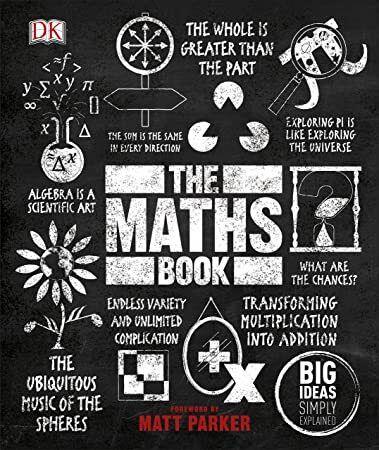 Ebook The Maths Book Big Ideas Simply Explained Math Books What Book Got Books