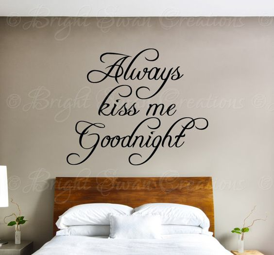 Always Kiss Me Goodnight - three  lines - wall decal - wall quote - home vinyl wall decal - wall sticker