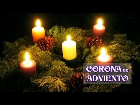 Significado De La Corona De Adviento Y Sus Símbolos Youtube Candles Christmas Flameless Candle