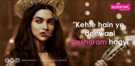 Deepika got BESHARAM