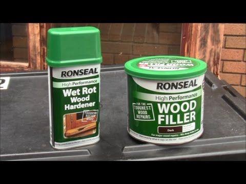 Ronseal Wood Filler And Ronseal Wet Rot Hardener Youtube Wood Repair Wood Filler Porch Wood