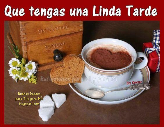 Que tengas una Linda Tarde richo chocolatito con leche