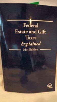 Federal Estate and Gift Taxes Explained