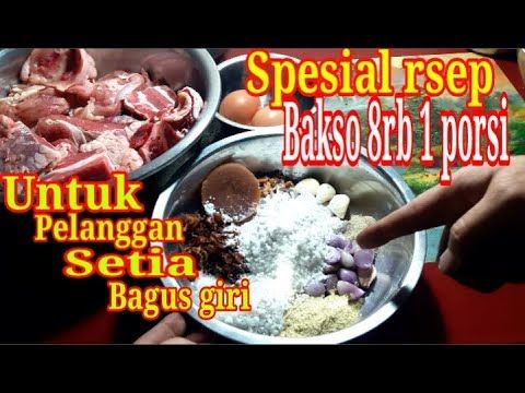 Resep Bakso 8rb 1 Porsi Pas Bwat Belajar Jualan Youtube Resep Masakan Bakso