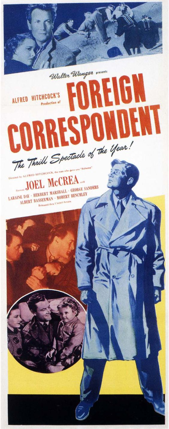 December 2015 | Alfred Hitchcock | Foreign Correspondent | USA (1940) | 030 Hitchcock