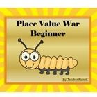 PLACE VALUE WAR-BEGINNER! 	  A fun way to learn place value to the thousands place.  In Place Value War-Beginner students learn to read and underst...