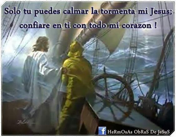 Solo Dios puede calmar tu tormenta...confia!!!!