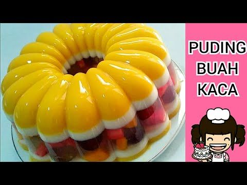 Puding Buah Kaca Glass Fruit Pudding By Uli S Kitchen Youtube Puding Buah Kaca