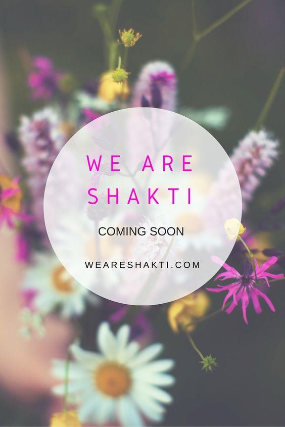 An alle Yoginis, wilden Frauen und Göttinnen da draußen! Ab Mitte Mai ist es soweit: WE ARE SHAKTI - Der Blog für Yoga und weibliche Spiritualität - geht online.  Ich freue mich sehr <3